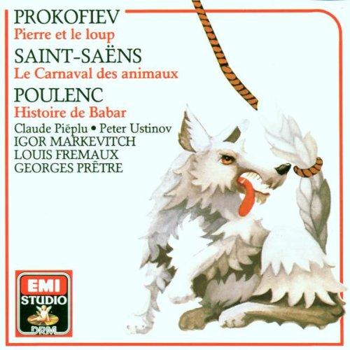 Peter und der Wolf / Karnaval / Babar. Französische Version.