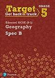 Target Grade 5 Edexcel GCSE (9-1) Geography Spec B Intervention Workbook (Geography Intervention)
