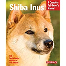 Shiba Inu POM (Complete Pet Owner's Manual) (English Edition)