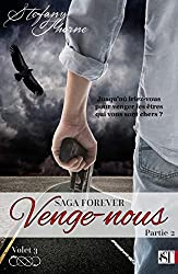 FOREVER 3 : Venge-nous (P2) (French Edition)
