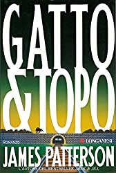 Gatto & topo: Un caso di Alex Cross (La Gaja scienza)