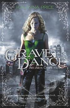 Grave Dance (Alex Craft Book 2) by [Price, Kalayna]