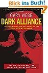 Dark Alliance: The CIA, the Contras a...