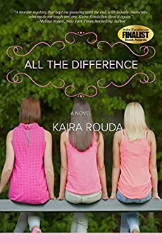 All The Difference: Romantic Suspense (English Edition) par [Rouda, Kaira]