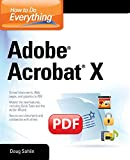 How to Do Everything Adobe Acrobat X (Consumer Application & Hardware - OMG)