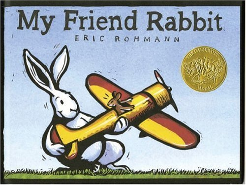 My Friend Rabbit by Rohmann, Eric (2005) Paperback