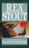 Not Quite Dead Enough (Nero Wolfe Mysteries) (Nero Wolfe Mysteries (Paperback))