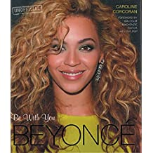 Beyonce: Be With You