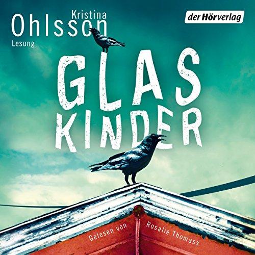 Buchseite und Rezensionen zu 'Glaskinder' von Kristina Ohlsson