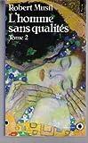 L'Homme sans qualités t.2 - Seuil - 01/03/1982