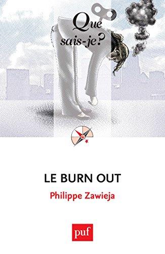 Le burn out: « Que sais-je ? » n° 4017