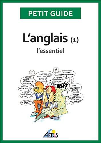 L'anglais: L'essentiel (Petit guide t. 40) par Petit Guide