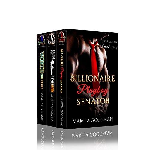Dirty Politics Romance Box Set:: A Billionaire Senator Romance Complete Series: Books (1-3)