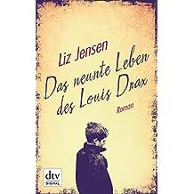 Das neunte Leben des Louis Drax: Roman