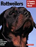 Rottweilers (Pet Owner's Manuals)