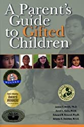 [A Parent's Guide to Gifted Children] (By: James T Webb) [published: March, 2007]