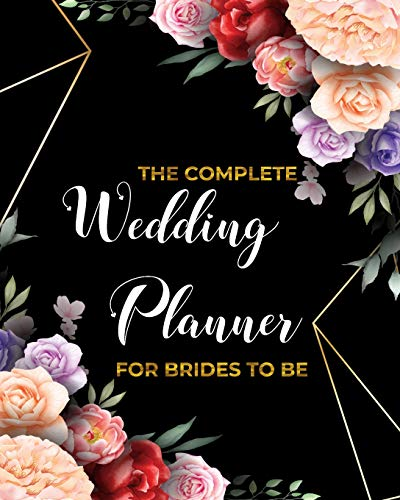 Planner FOR BRIDES TO BE: Organizer,Checklists, Worksheets,Guest Lists,Party Planning, Essential Tools to Plan the Perfect ... Based On What Brides (and Grooms) Want(Vol.2) ()