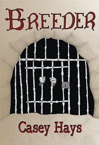 Breeder: Arrow's Flight Book #1