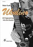 Ukulino - 15 Fingerpicking Hits für Ukulele: mit CD (Ukulele Noten / Ukulele TAB)