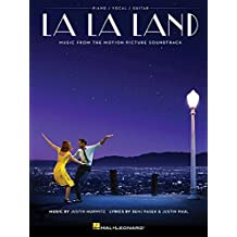 La La Land: Music from the Motion Picture Soundtrack: Piano / Vocal / Guitar