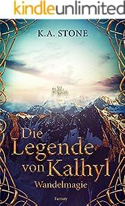 Wandelmagie: Die Legende von Kalhyl