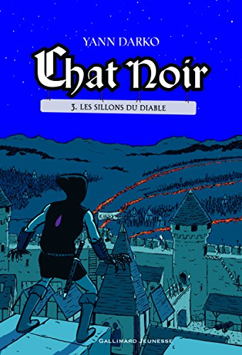 Chat noir (3) : Les sillons du diable