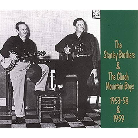 1953-1958 & 1959 by Stanley Brothers & The Clinch Mountain Boys (1999-12-25)