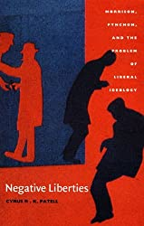 Negative Liberties: Morrison, Pynchon and the Problem of Liberal Ideology (New Americanists) by Cyrus R. K. Patell (2001-06-01)