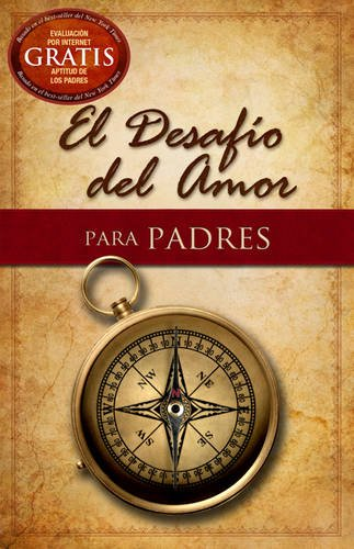 El Desafío del Amor Para Padres = The Love Dare for Parents por Stephen Kendrick