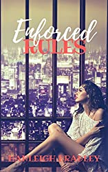 Enforced Rules (The Rules Series Book 2)
