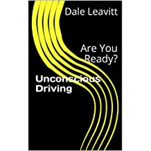 Unconscious Driving: Are You Ready? (English Edition)