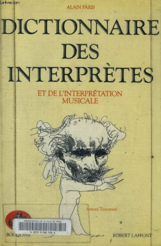Dictionnaire des interpretres et de l'interpretation musicale au xxe siecle.