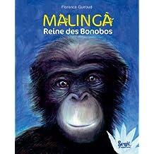 Malinga : Reine des Bonobos