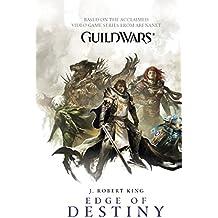 Edge of Destiny (Guild Wars Book 2)