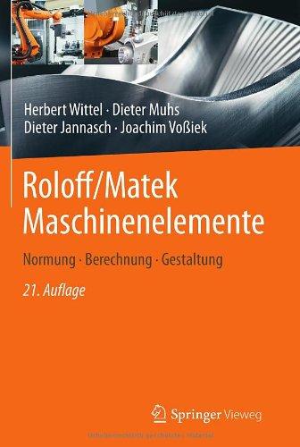 Buchseite und Rezensionen zu 'Roloff/Matek Maschinenelemente: Normung, Berechnung, Gestaltung' von Herbert Wittel