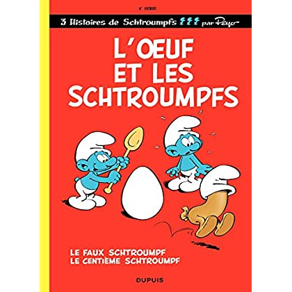 Les Schtroumpfs - tome 04 - L'Oeuf et les Schtroumpfs