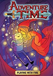Adventure Time - Playing with Fire (Vol.1) (Adventure Time 1)