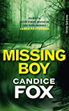 Missing Boy: Thriller (... von Candice Fox