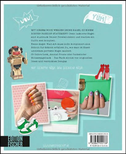 Happy Nails: Angesagte Nageldesigns im Handumdrehen - 2