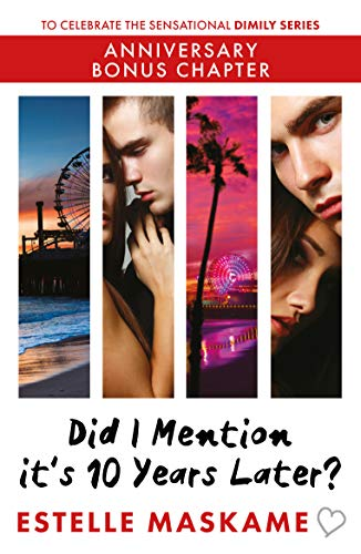 Did I Mention it's 10 Years Later?: Anniversary Bonus Chapter (The DIMILY Series) (English Edition)