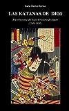 Las katanas de Dios: Breve historia del Siglo Cristiano de Japón (1549-1650)