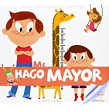 Baby Enciclopedia. Me Hago Mayor (Larousse - Infantil / Juvenil - Castellano - A Partir De 3 Años)