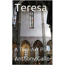 Teresa: A Two-Act Play
