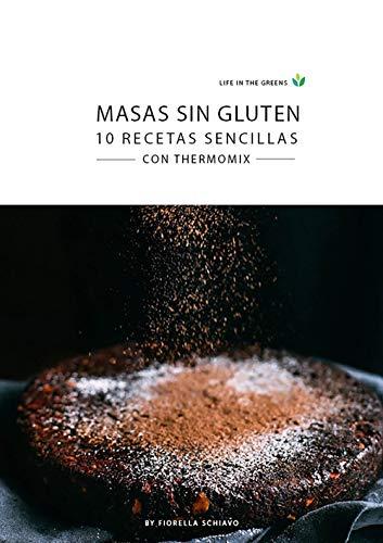 Masas Sin Gluten 10 Recetas Sencillas Con Thermomix Life