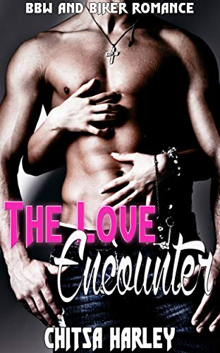 The Love Encounter: BBW and Biker Romance (English Edition)
