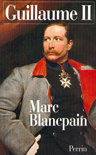 Guillaume II, 1859-1941