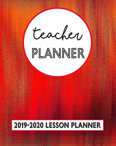 Teacher Planner 2019-2020 Lesson Planner: Autumn Color Pattern With A Red Orange And Brown Abstract Gradient