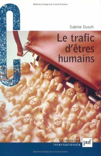 Le trafic d'êtres humains par Sabine Dusch