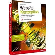 Website-Konzeption - Website-Konzeption: Erfolgreiche Websites planen, umsetzen und betreiben, 6. Auflage (DPI Grafik)