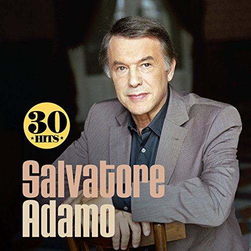Salvatore Adamo: 30 Hits